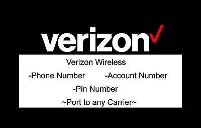 1x Verizon  Phone Number To For Port- RANDOM Local Number - Account Number PIN