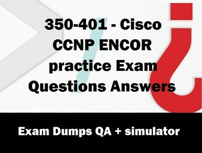350-401 CCNP ENCOR practice Exam Questions Answers