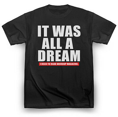 Notorious B-I-G- Biggie Smalls Shirt It Was All A Dream 2 Hip-Hop Tupac Kendrick