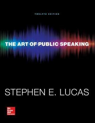 The Art of Public Speaking by Stephen Lucas Twelve 12th US Edition Textbook Book
