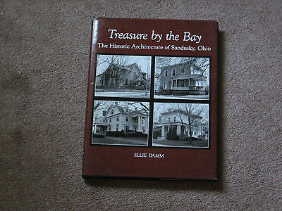 Treasure by the Bay The Historic Architecture of Sandusky Signed 1st Edition