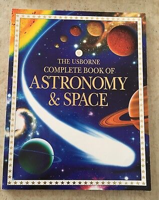 The Usborne Complete Book of Astronomy and Space By Lisa Miles - Alastair Smith