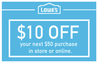 THREE Lowes 10 OFF 50 INSTANTCoupons ONLINE or INSTORE - 3 Min FAST Delivery