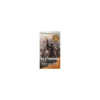 12 Strong  The Declassified True Story of the Horse Soldiers Paperback Do-