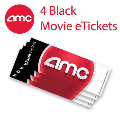 4 Four AMC Black Movie E-Tickets and Four Large Fountain Drinks