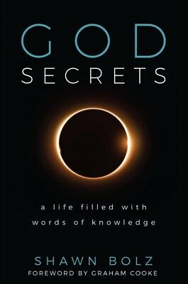 God Secrets  A Life Filled With Words of Knowledge Hardcover by Bolz Shawn-
