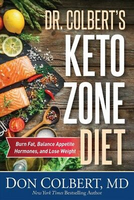 Dr- Colberts Keto Zone Diet  Burn Fat Balance Appetite Hormones and Lose -