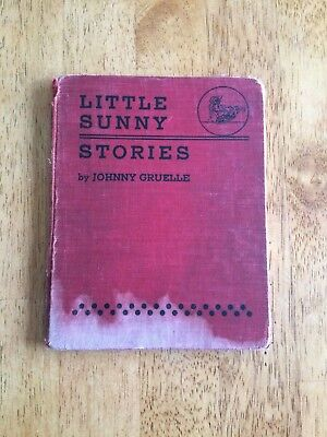 ANTIQUE Little Sunny Stories Told and Illustrated by Johnny Gruelle 1919