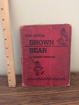 The Little Brown Bear Johnny Gruelle 1920 Volland Sunny Book Series Vintage Rare