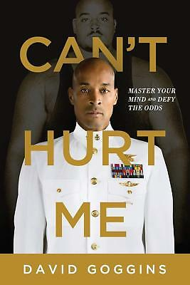 Cant Hurt Me Master Your Mind and Defy the Odds by David Goggins EPUBMOBIPDF