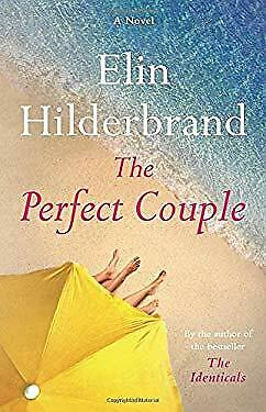 The Perfect Couple by Hilderbrand Elin