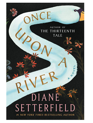Once Upon a River by Diane Setterfield  eBooks 2018