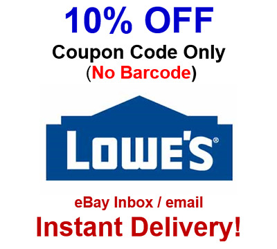 LOWES 10 Off Promo-1Coupon-Code Online No Barcode - FAST Delivery
