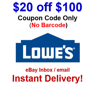 LOWES 20 OFF 100 Promo-1Coupon-Code Online No Barcode - FAST Delivery