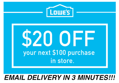 TWO 2x Lowes 20 OFF 100 Coupons Discount - IN STORE ONLY - Fast Shipment