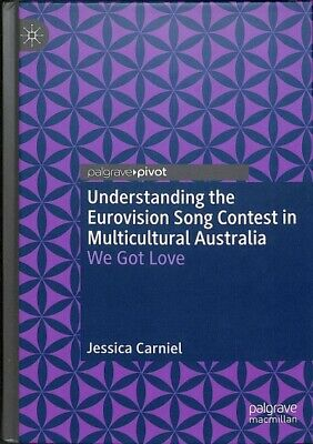 Understanding the Eurovision Song Contest in Multicultural Australia  We Got-