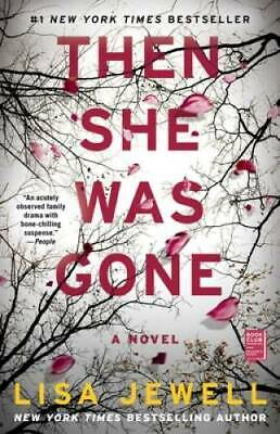 Then She Was Gone A Novel - Paperback By Jewell Lisa - GOOD