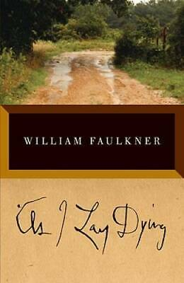 As I Lay Dying The Corrected Text - Paperback By Faulkner William - GOOD