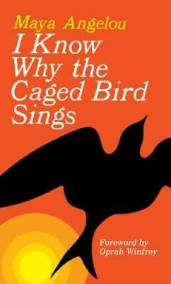 I Know Why the Caged Bird Sings - Mass Market Paperback - VERY GOOD