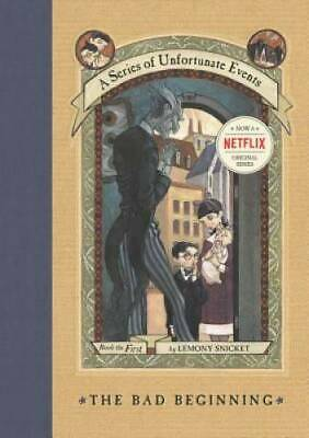 The Bad Beginning A Series of Unfortunate Events 1 - Hardcover - GOOD