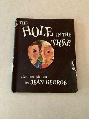 Vintage The Hole in the Tree by Jean George Weekly Reader 1961 Edition