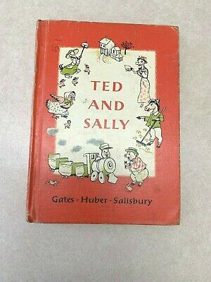 Vintage Reader Ted and Sally by Gates Huber Salisbury MacMillan Co 1951 1957