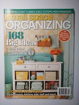 Small Space Organizing Magazine 168 Big Ideas With Storage Solutions Closet Help