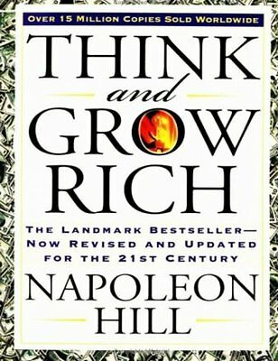 Think and Grow Rich The Landmark Bestseller - Now Revised and Updated for the