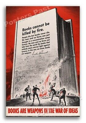 1940s Books Are Weapons Book Burning WWII Propaganda War Poster - 16x24