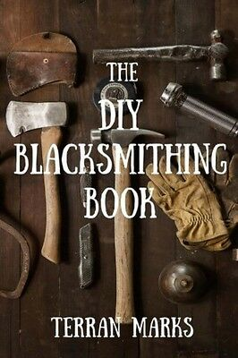 The DIY Blacksmithing Book Blacksmith Books Volume 1 New Free Shipping