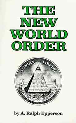 The New World Order by A- Ralph Epperson Paperback Book English