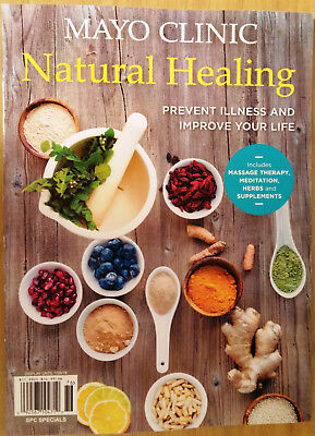 Mayo Clinic Natural Healing Magazine 2017 prevent illness - improve your life
