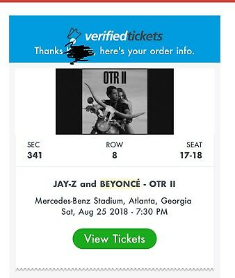 2 tickets to BEYONCE and JAY-Z OTR II Saturday August 25 ATLANTA