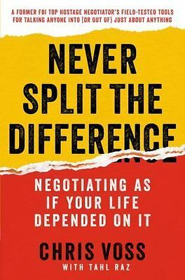 Never Split the Difference Negotiating As If Your Life Depended - EB00K
