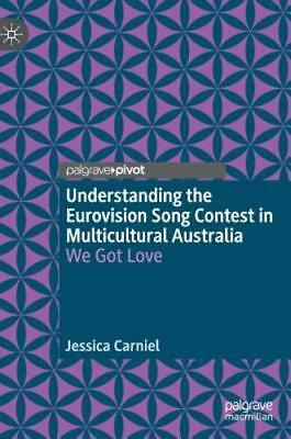 Understanding the Eurovision Song Contest in Multicultural Australia We Got