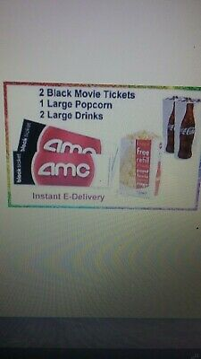 2 Black Movie Tickets 1 Large Popcorn 2 Large Drink  AMC fast email  delivery-