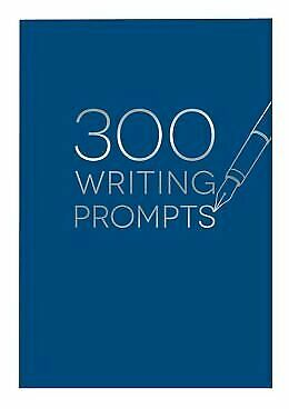 NEW - 300 Writing Prompts