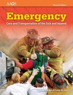 Emergency Care and Transportation of the Sick and Injured Edition 11 ⚡P-D-F⚡