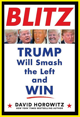 P-D-F BLITZ Trump Will Smash the Left and Win By David Horowitz P-D-F FASTER