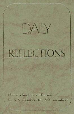 Daily reflections a book of reflections by A- A- members for A- A- members