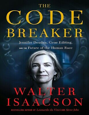 The Code Breaker Jennifer Doudna Gene Editing and - by Walter Isaacson