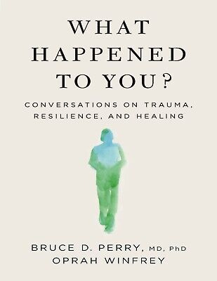 What Happened to You by Oprah Winfrey 2021