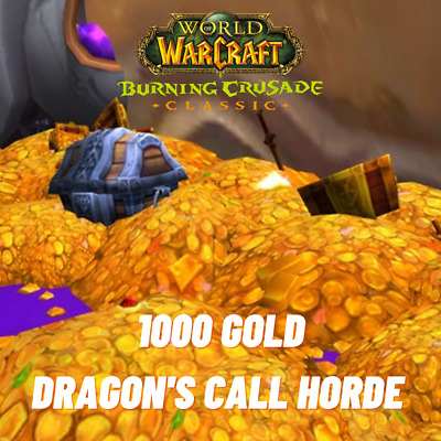 WoW TBC Classic 1000 Gold Dragons Call Horde