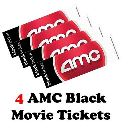 AMC Movie Theaters 4 Black Tickets with PIN for E-ticket Advanced Reservations