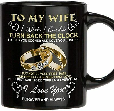 To My Wife I Wish I Could Turn Back The Clock Mug Funny Coffee Cup Gift Men W-