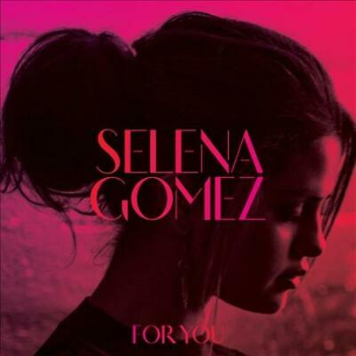 SELENA GOMEZ - FOR YOU NEW CD