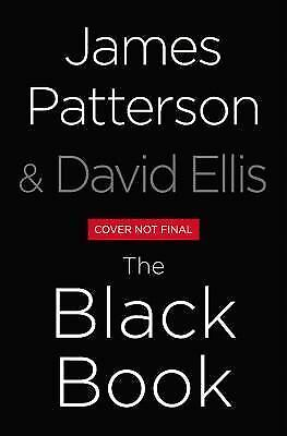 The Black Book by James Patterson and David Ellis 2017 Hardcover