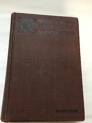 A History of the American Nation by Andrew C McLaughlin Hardcover New Edition