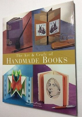 The Art and Craft of Handmade Books By Shereen LaPlantz Paperback