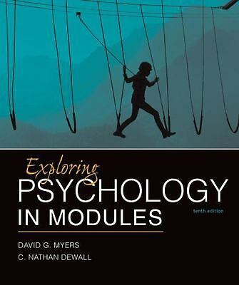 Exploring Psychology in Modules by David G- Myers and C- Nathan DeWall 10th E